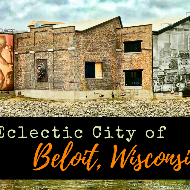 Eclectic City of Beloit Wisconsin